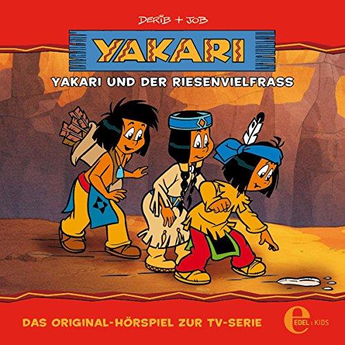 Yakari und der Riesenvielfrass. Das Original-Hörspiel zur TV-Serie audiobook cover art