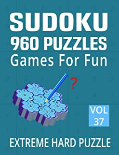 Sudoku 960 Puzzles Games for Fun - Extreme Hard Puzzle: Adults Very Hard Sudoku Activity Book with Solution - 960 Expert L...