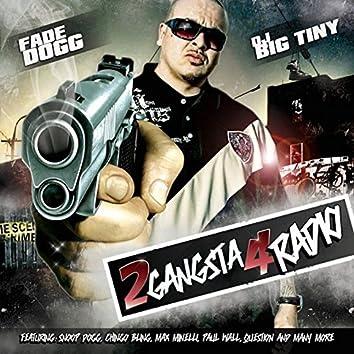 2 Gangsta 4 Radio