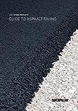 Guide To Asphalt Paving