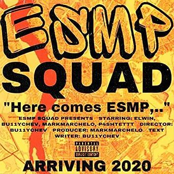 ESMP Squad (feat. Elwin, P4shtettt & Markmarchelo)