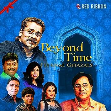 Beyond Time - Eternal Ghazals