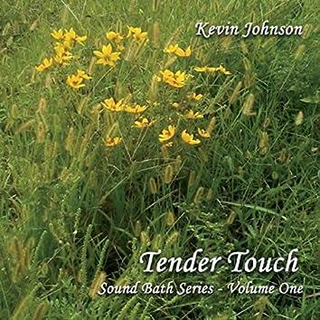 Sound Bath Series, Vol. 1: Tender Touch
