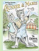 Gunner & Mabes, 1: The Carnival