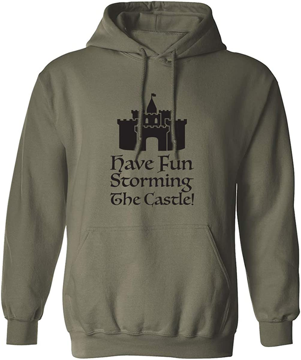 Have Fun Storming The Castle! Adult Hooded Sweatshirt
