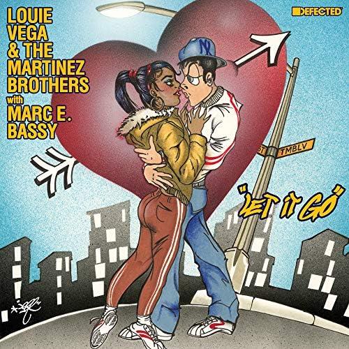 Louie Vega & The Martinez Brothers feat. Marc E. Bassy