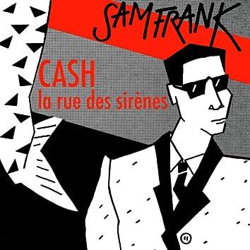 Cash (La rue des sirènes) [Evasion 1984] - Single