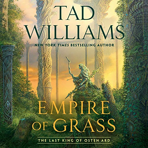 Empire of Grass     Last King of Osten Ard, Book 2              By:                                                                                                                                 Tad Williams                               Narrated by:                                                                                                                                 Andrew Wincott                      Length: 33 hrs     Not rated yet     Overall 0.0