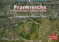 Frankreichs wunderbare Landschaften - Languedoc-Roussillon (Wandkalender 2022 DIN A2 quer): Karge Hochebenen und gruene Wiesen im Sueden Frankreichs (Geburtstagskalender, 14 Seiten )