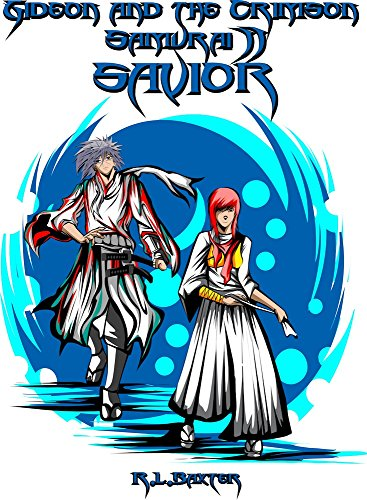 Savior (Gideon and the Crimson Samurai Book 2) by [Ricky Baxter, Anang Hidayat, May Barret]