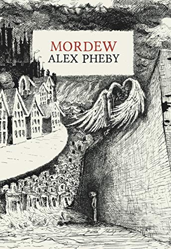 Amazon.com: Mordew eBook: Pheby, Alex: Kindle Store