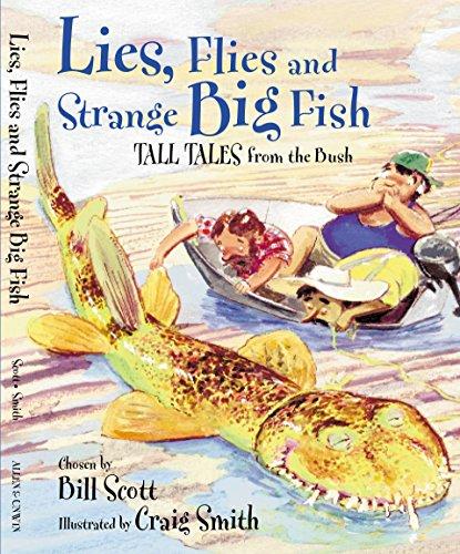 Lies, Flies and Strange Big Fish: Tall Tales from the Bush