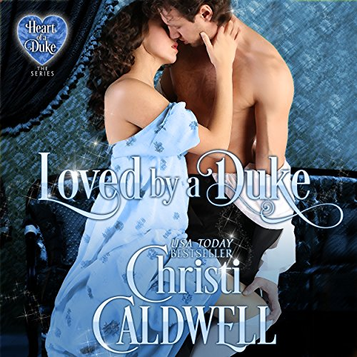 Loved by a Duke audiobook cover art