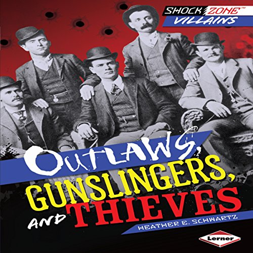 Outlaws, Gunslingers, and Thieves copertina
