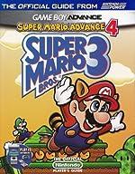 Super Mario Advance 4 - Super Mario Bros. 3 Official Strategy Guide de Scott Pelland