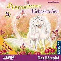 Liebeszauber (Sternenschweif 23) Hörbuch