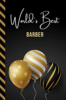 World's Best Barber: Greeting Card and Journal Gift All-In-One Book! / Small Lined Composition Notebook / Birthday - Chris...