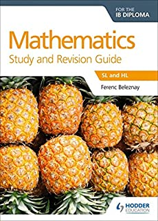 Mathematics for the IB Diploma Study and Revision Guide: SL and HL