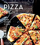Williams-Sonoma Pizza Night: Dinner Solutions for Every Day of the Week (English Edition)