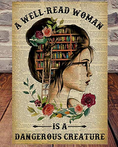 Spread Inspiration Poster - A Well-Read Woman is a Dangerous Creature Poster - Poster Wall Art Print Size 11x17 16x24 24x36