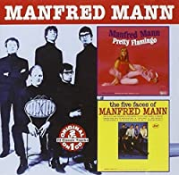 Pretty Flamingo / Five Faces of Manfred Mann by MANFRED MANN (2001-06-12)