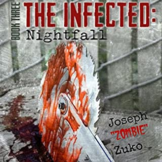 The Infected: Nightfall, Book Three cover art