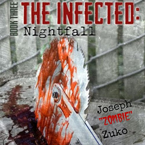 The Infected: Nightfall, Book Three audiobook cover art