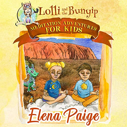 Lolli and the Bunyip Audiobook By Elena Paige cover art
