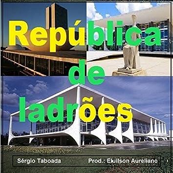 República de Ladrões - Single