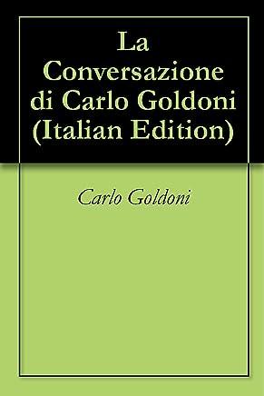 La Conversazione di Carlo Goldoni