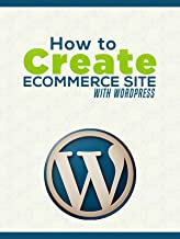 How To Create E commerce Site With WordPress