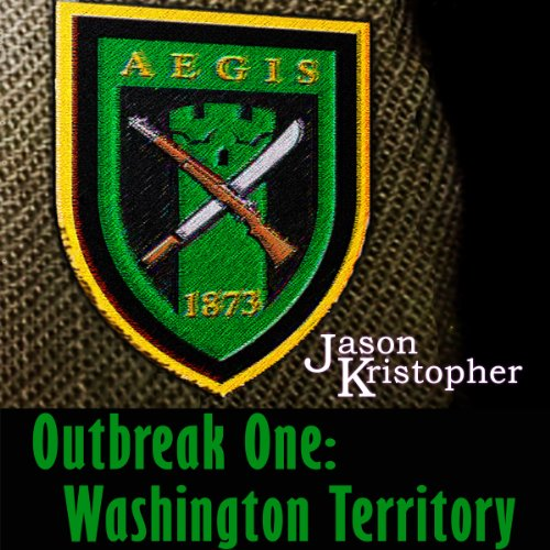 Outbreak One: Washington Territory audiobook cover art
