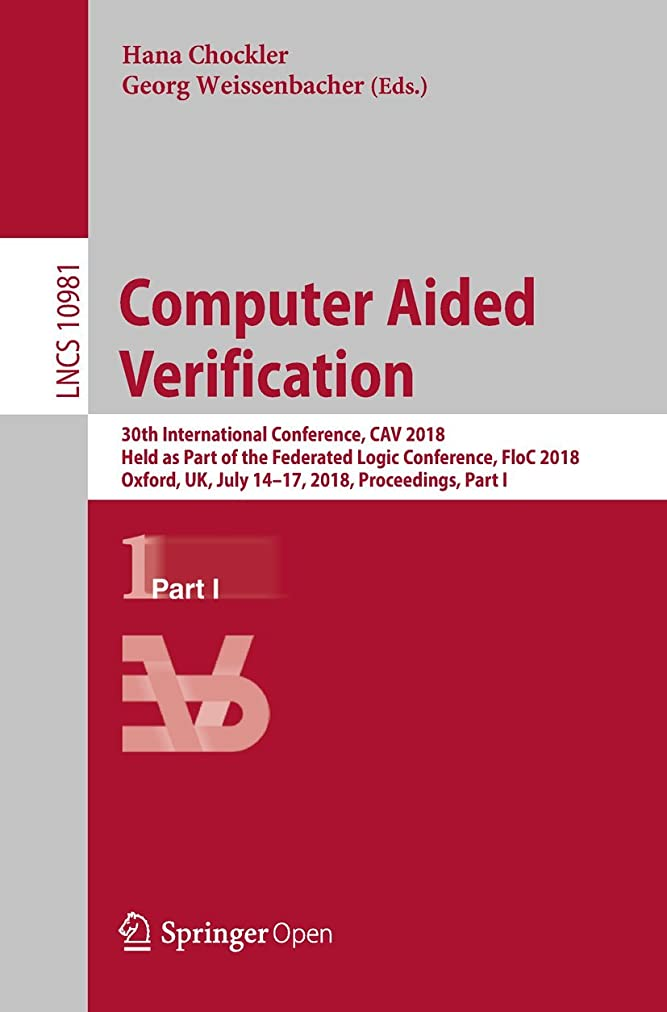役に立つチューインガム博物館Computer Aided Verification: 30th International Conference, CAV 2018, Held as Part of the Federated Logic Conference, FloC 2018, Oxford, UK, July 14-17, ... Science Book 10981) (English Edition)