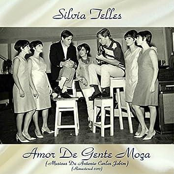 Amor De Gente Moça (Musicas De Antonio Carlos Jobim) (Remastered 2017)