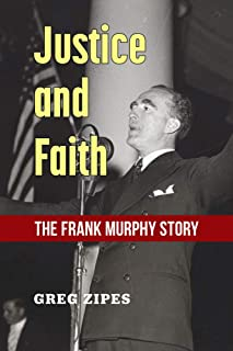 Justice and Faith: The Frank Murphy Story