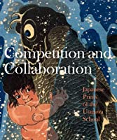 Competition and Collaboration: Japanese Prints of the Utagawa School