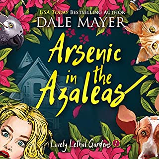 Arsenic in the Azaleas audiobook cover art
