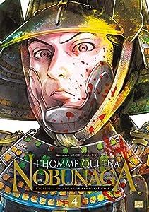 L'Homme qui tua Nobunaga Edition simple Tome 4