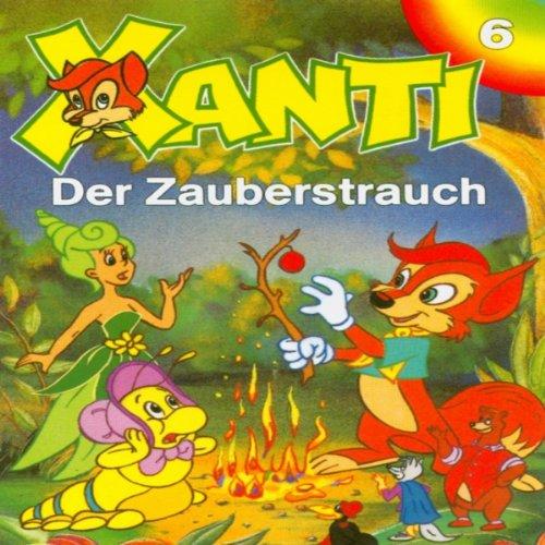 Der Zauberstrauch (Xanti 6) Titelbild