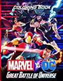 Marvel vs DC Coloring Book: The Great Battle of Universe Coloring Books Super Heroes for Adults, Kids, Teenagers - Guardians of the Galaxy vs Suicide Squad and Avengers vs Justice League