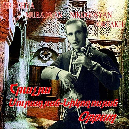 Hrachya Muradyan-Nikogosyan -Ortakh