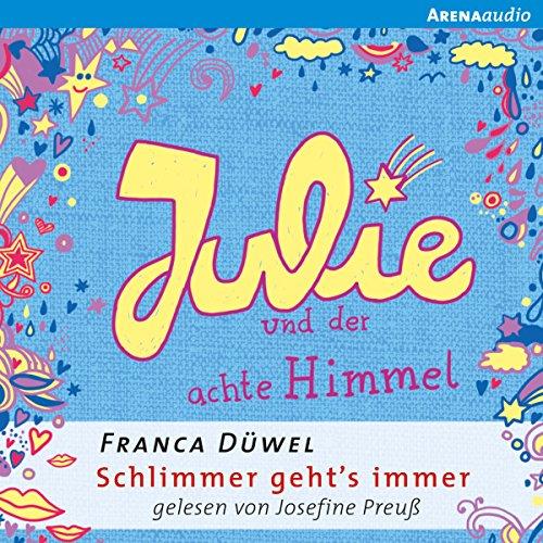 Julie und der achte Himmel audiobook cover art