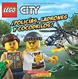 Policias, Ladrones y Cocodrilos! (Lego City) (Spanish Edition) by Trey King (2016-05-31)