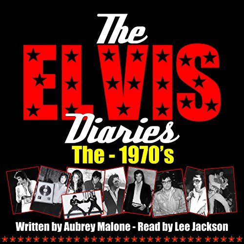 The Elvis Diaries - The 1970's audiobook cover art