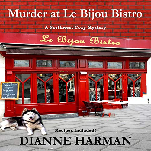 Murder at Le Bijou Bistro Audiobook By Dianne Harman cover art