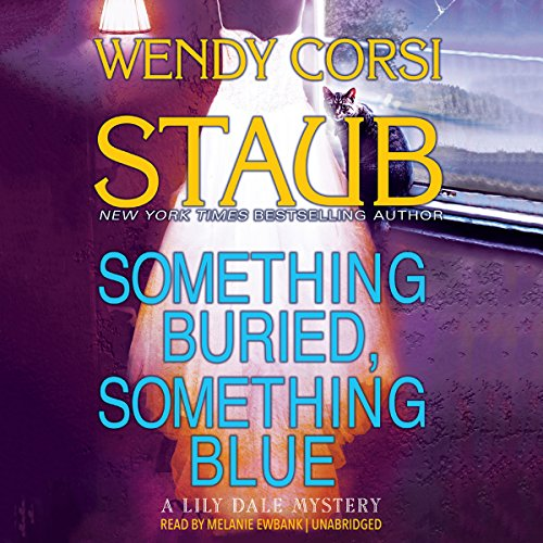 Something Buried, Something Blue: The Lily Dale Mysteries, Book 2