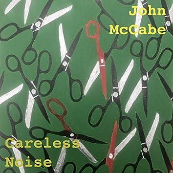 Careless Noise