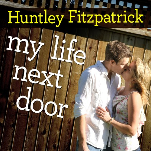 My Life Next Door audiobook cover art