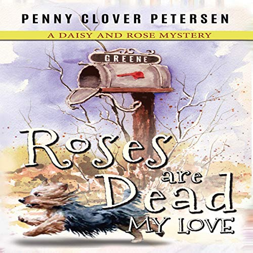 Roses Are Dead My Love audiobook cover art