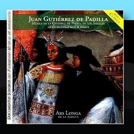Juan Guti?rez De Padilla by Ars Longa De La Habana & Teresa Paz (